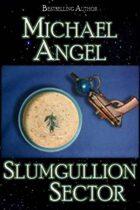 Slumgullion Sector
