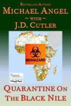 Quarantine on the Black Nile
