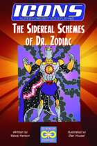 ICONS: The Sidereal Schemes of Doctor Zodiac