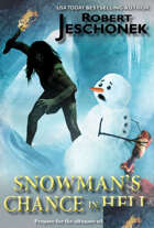 Snowman's Chance in Hell-The Foolproof Cure for Cancer