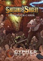 Shotguns & Sorcery: Encounter Cards