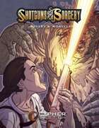 Shotguns & Sorcery: Miners & Mobsters