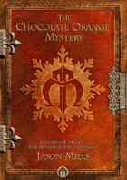 The Chocolate Orange Mystery