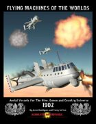 Flying Machines of the Worlds 1902