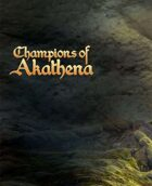 Champions of Akathena Preview