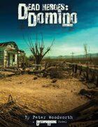 Domino: The Dead Heroes Series