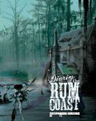 Diaries of the Rum Coast - Dystopia Rising