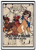 Dogtopia Rising: The Apawcalypse