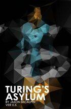 Turing's Asylum