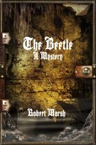 The Beetle: A Mystery