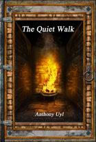 The Quiet Walk