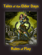 Tales of the Elder Days-Rules of Play