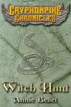 Witch Hunt (Gryphonpike Chronicles)