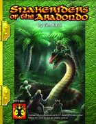 Snakeriders of the Aradondo