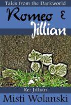 Romeo & Jillian (Tales from the Darkworld: Jillian)