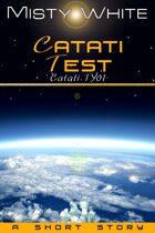 Catati Test: a short story (Catati TY #1)