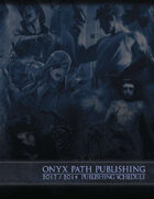 Onyx Path 2013-2014 Publishing Schedule
