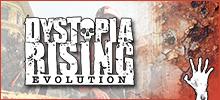 Dystopia Rising: Evolution
