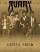Ready-Made Characters (Mummy: The Curse)
