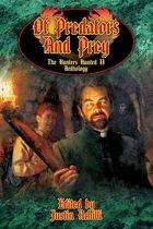 Of Predators and Prey: The Hunters Hunted II Anthology