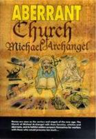 Aberrant: Church of Michael Archangel