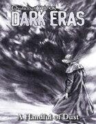 Dark Eras: A Handful of Dust (Promethean: the Created)