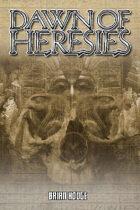 Dawn of Heresies