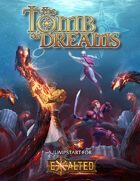 Tomb of Dreams an Exalted 3rd Edition Jumpstart
