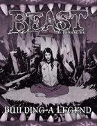 Beast: Building a Legend