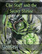 The Staff and the Secret Shrine