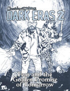 Dark Eras 2: Fear and the Golden Promise of Tomorrow