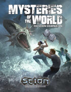 Mysteries of the World: The Scion Second Edition Companion