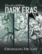 Dark Eras: Changeling the Lost Compilation