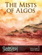 The Mists of Algos