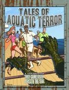 Tales of Aquatic Terror
