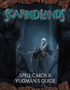 Scarred Lands Spell Cards 2: Yugman's Guide (5e)