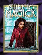 M20 The Rich Bastard's Guide to Magick (Pre-Order)