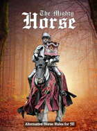 Mini Quest: The Mighty Horse / Alternative Horse Rules for 5E