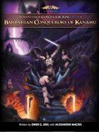 Barbarian Conquerors of Kanahu
