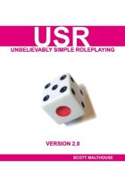 USR 2.0 (Unbelievably Simple Roleplaying)