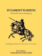 In Darkest Warrens