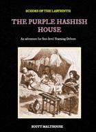 The Purple Hashish House