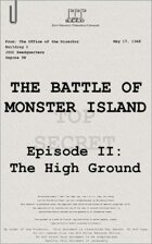 1948: The Battle of Monster Island Episode II: The High Ground