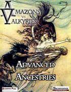 Amazons vs Valkyries: Advanced Races (1e Pathfinder)