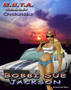 M.E.T.A. Force Origins: Bobbi Sue Jackson