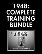 1948: Complete Training Manual [BUNDLE]