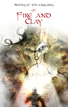 Nights of the Crusades: Of Fire and Clay