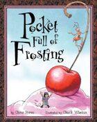 Pocket Full of Frosting