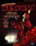 Investigator Weapons, volume 1