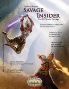 Savage Insider, V2I2, Taking Action